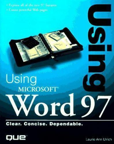 Using Microsoft Word 97 by Laurie A. Ulrich (1997, Hardcover)