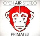 Primates [Digipak] by Open Air Stereo (CD, May-2013, Goomba Music)