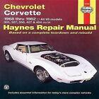 Chevrolet Corvette 1968-82 Automotive Repair Manual by J. H. Haynes, Alan Ahlstrand (Paperback, 1988)