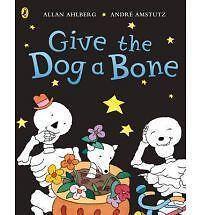1 of 1 - Allan Ahlberg, Funnybones: Give the Dog a Bone, Very Good Book