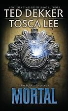 Mortal (The Books of Mortals) by Lee, Tosca, Dekker, Ted, Good Book