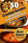 Crockpot Recipes - 50 Delicious Diabetic Friendly Slow Cooker Recipes: Only the Best Quick and Easy Recipes from Betty's Kitchen to Yours! by Betty Crockpot (Paperback / softback, 2014)