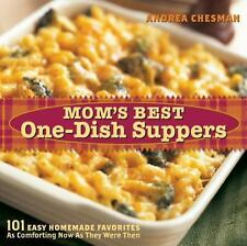Mom's Best One-Dish Suppers: 101 Easy Homemade Favorites, as Comforting Now as