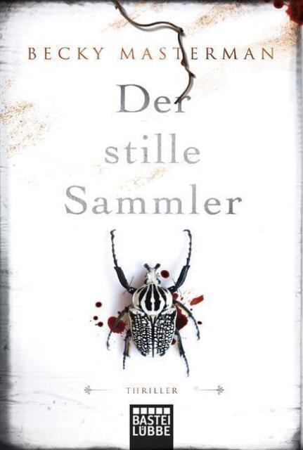 Der stille Sammler von Becky Masterman (2015, Taschenbuch), UNGELESEN