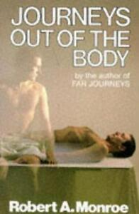 Journeys Out of the Body Robert A Monroe  Paperback Book  9780285627536  NE - <span itemprop=availableAtOrFrom>Leicester, United Kingdom</span> - Returns accepted Most purchases from business sellers are protected by the Consumer Contract Regulations 2013 which give you the right to cancel the purchase within 14 days after the da - Leicester, United Kingdom