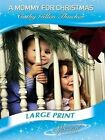 a Mummy for Christmas Cathy Gillen Thacker Hardcover Mills Boon 9780263216240