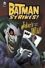Joker's Wild! by Bill Matheny (Hardback, 2014)