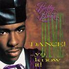 Dance!...Ya Know It! by Bobby Brown (R&B) (CD, Oct-2005, Universal)