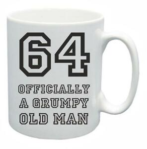 Image Is Loading 64th Novelty Birthday Gift Present Tea Mug Grumpy