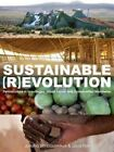 Sustainable Revolution by Juliana Birnbaum, Louis Fox (Paperback, 2014)