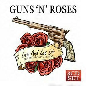 Guns-039-N-039-Roses-Live-and-Let-la-the-broadcast-Archive-New-3cd-039-s-2018-NUOVO