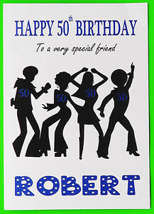 Image Is Loading PERSONALISED 50th Birthday Card Disco BOY MALE FRIEND