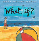 What If? by Laura Vaccaro Seeger (Hardback, 2010)