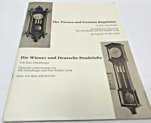 VINTAGE-The-Vienna-and-German-Regulator-Die-Wiener-und-Deutsche-Pendeluhr