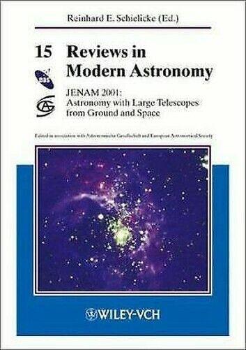 Jenam 2001 Vol. 15: Astronomy mit Große Teleskope von Boden und Space