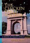 Chicken Thief Soldier 9781453587546 by Michael Fields Paperback