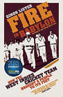 Fire in Babylon: How the West Indies Cricket Team Brought a People to its Feet by Simon Lister (Hardback, 2015)