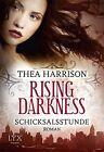 Schicksalsstunde / Rising Darkness Bd.2 von Thea Harrison (2015, Taschenbuch)