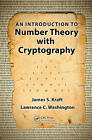 An Introduction to Number Theory with Cryptography by Lawrence C. Washington, James S. Kraft (Hardback, 2013)