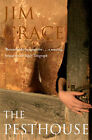 The Pesthouse by Jim Crace (Paperback, 2008)
