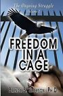 Freedom in a Cage by Brenda S Jackson (Paperback, 2013)