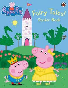 Peppa-Pig-Fairy-Tales-Sticker-Book-by-NEW-Book-FREE-amp-FAST-Delivery-Paper