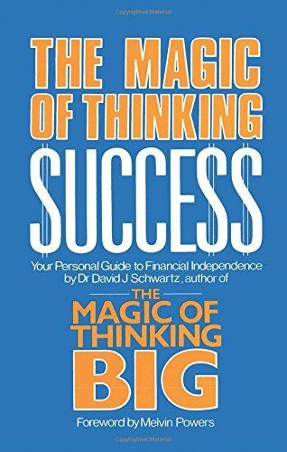 Magic of Thinking Success: Your Personal Guide to Financial Independence,Dr. Da