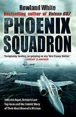 """VERY GOOD"" White, Rowland, Phoenix Squadron, Book"