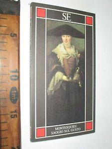 MONTESQUIEU SAGGIO SUL GUSTO 1990 MKLOS VARGA N.70 EDITORE SE sc239