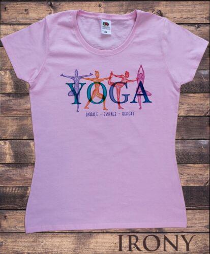 "répéter/"" méditation pose TS1667 expirant T-Shirt Femme Yoga Pose /""inhalent"