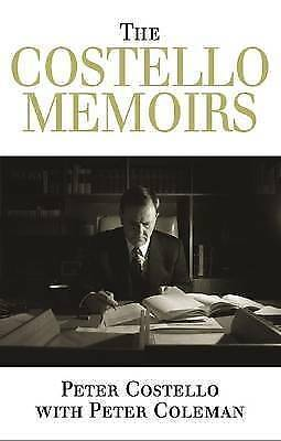 1 of 1 - The Costello Memoirs by Peter Coleman, Peter Costello Large Hardcover