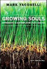 Growing Souls: Experiments in Contemplative Youth Ministry by Mark Yaconelli (Paperback, 2007)