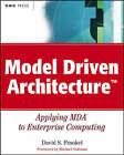 Model Driven Architecture: Applying MDA to Enterprise Computing by David S. Frankel (Paperback, 2003)