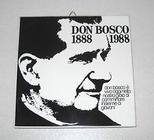 Piastrella Centenario DON BOSCO 1888 - 1988 PERFETTA San Giovanni Commemorativa
