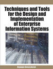 Techniques and Tools for the Design and Implementation of Enterprise Information Systems by A. Gunasekaran (Hardback, 2007)