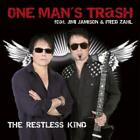 Restless Kind von Jimi One Man's Trash Feat. Jamison (2011)
