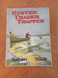 Hunter Trader Trapper - April, 1925 25 Cent Magazine Newhouse Traps