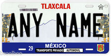 Tlaxcala Mexico Any Name Number Novelty Auto Car License Plate C02