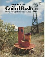 How To Make Coiled Baskets Using Jute Synthetics Yarns Vintage Instruction Book
