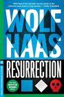 Resurrection by Wolf Haas, Annie Janusch (Paperback, 2014)