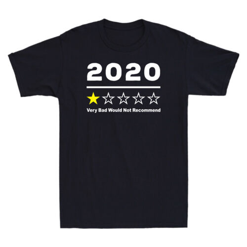 2020 Very Bad Would Not Recommend 1 Star Rating Funny Men/'s Short Sleeve T-Shirt