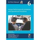 Air Pilot's Manual - Human Performance & Limitations and Operational Procedures: Volume 6 by Pooleys Air Pilot Publishing Ltd (Paperback, 2015)