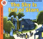 The Sky Is Full of Stars by Franklyn M Branley (Paperback / softback)