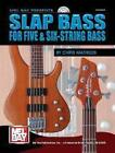 Slap Bass For Five and Six-String Bass von Chris Matheos (2001, Taschenbuch)