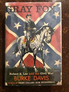 GRAY-FOX-by-Burke-Davis-1956-HC-DJ-Robert-E-Lee-amp-Civil-War