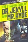 The Strange Case of Dr. Jekyll and Mr. Hyde by Robert L Stevenson (Hardback, 2014)