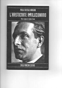Julius Evola l'Aristocrate Rivoluzionario