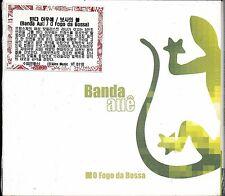 Banda Aue - O Fogo Da Bossa (Digipack) 1998 Vox Terrae 2004 Sealed $2.99 Ship