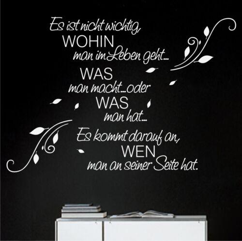 Wandtattoo WOHIN man im Leben geht.. Blumenranke Wandtatoo Schlafzimmer Sprüche