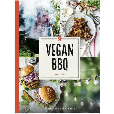 Vegan BBQ By Nadine Horn & Jörg Mayer NEW UK
